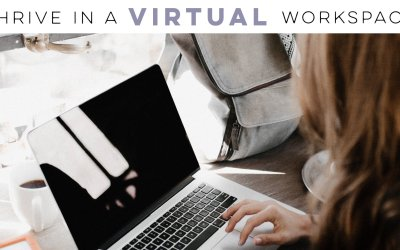 Thrive in a virtual environment