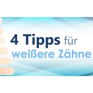 4 Tipps für weißere Zähne