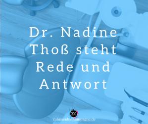 Dr. Nadine Thoß steht Rede und Antwort zahnseidenkampagne