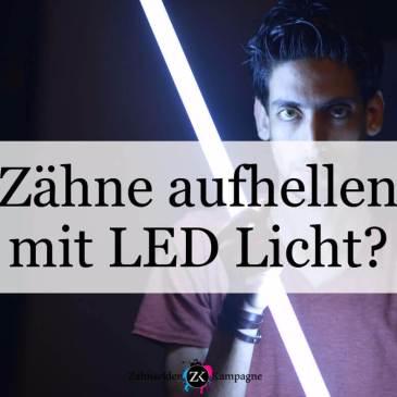 Zahnaufhellung mit LED Licht?