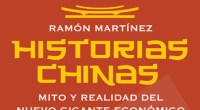 """<p>En junio de este año, Ramón Martínez, un periodista español que ha vivido en China cinco años, publicó su nuevo libro: """"Historias Chinas. Mito y realidad del nuevo gigante económico"""". Su autor (de quién es difícil no haber escuchado hablar si vives en Pekín) ofrece en su nuevo libro un viaje por la política, economía y sociedad del país. ZaiChina ha hablado con él sobre sus """"Historias Chinas"""". </p>"""