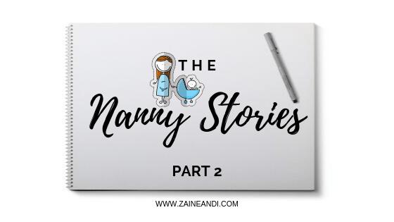 The nanny stories part 2