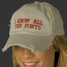 je connais toutes les fonts casquette