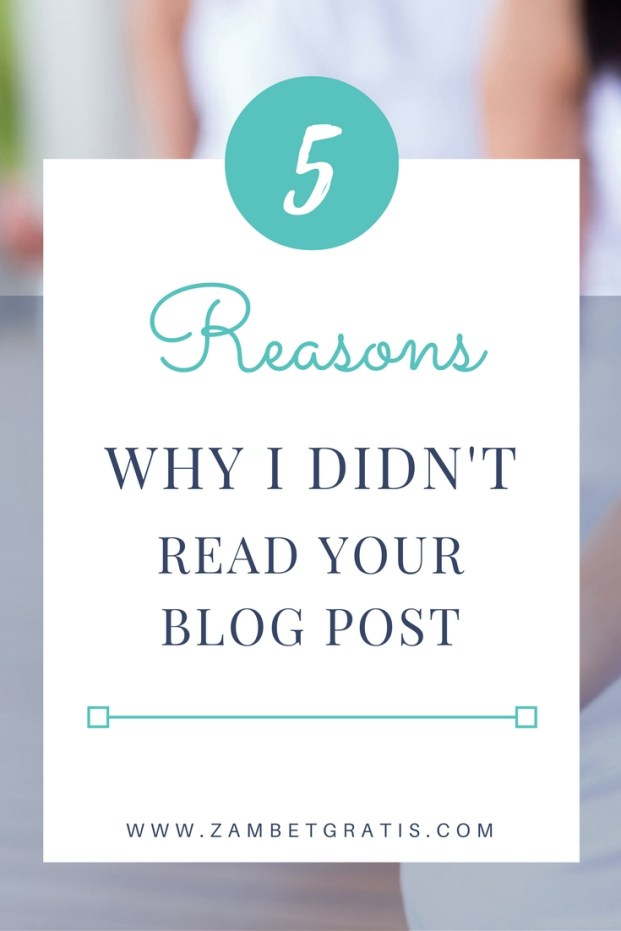 5 reasons i didn't read your blog post