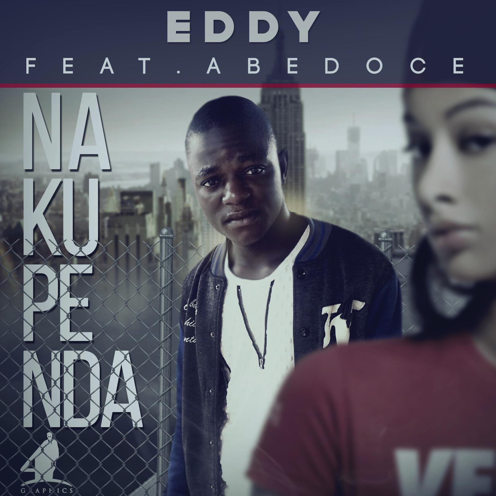 eddy nakupenda ft abedoce zambian music blog