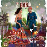 DBwoy Telem Ft. Yo Maps – 2baba
