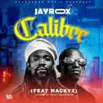 Jay Rox Ft Macky 2 - Calibre
