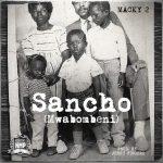 Macky2 - Sancho (Mwabombeni)