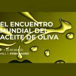 WOOE 2019 MADRID, ENCUENTRO MUNDIAL DEL ACEITE DE OLIVA