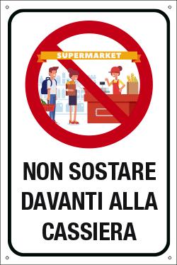 Targa: NON SOSTARE DAVANTI ALLA CASSIERA art. 35337