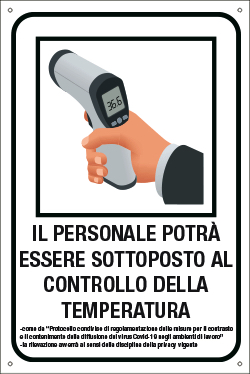 Targa: IL PERSONALE POTRA' ESSERE SOTTOPOSTO AL CONTROLLO DELLA TEMPERATURA art. 35348