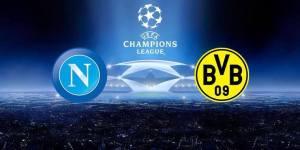 Champion's league. Napoli Borussia Dortmund