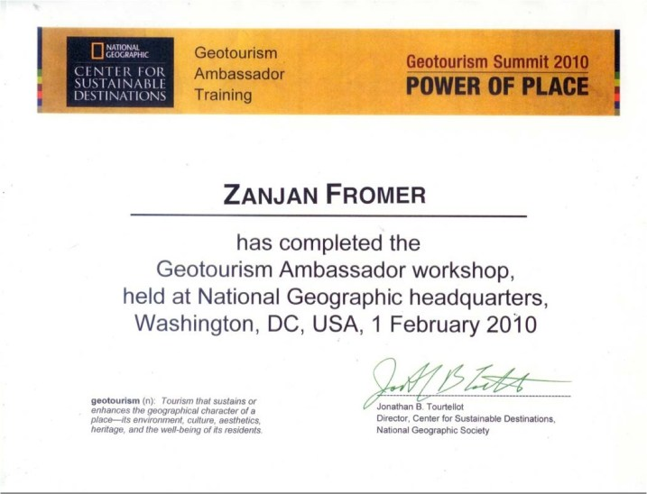 Zanjan Fromer - National Geographic Society's GeoTourism Ambassadorship Certification