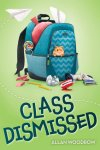 {Class Dismissed: Allan Woodrow}