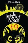 {K-9: Knightley and Son: Rohan Gavin #02}