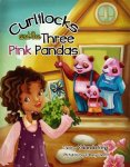 {Curlilocks and the Three Pink Pandas: Yolanda King}