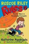 {Never Race a Runaway Pumpkin: Katherine Applegate}