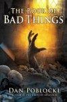 {The Book of Bad Things: Dan Poblocki}