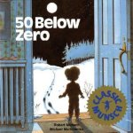 {50 Below Zero: Robert N. Munsch}