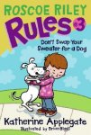 {Don't Swap Your Sweater for a Dog: Katherine Applegate}