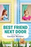 {Best Friend Next Door: Carolyn Mackler}