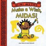 {Make a Wish, Midas!: Joan Holub}