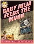 {Baby Julia Feeds the Moon: Jason Sandberg}