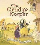 {The Grudge Keeper: Mara Rockliff}
