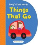 {Baby's First Words: Things That Go: Bloomsbury}