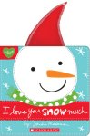 {I Love You Snow Much: Sandra Magsamen}