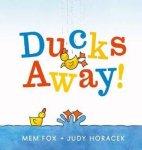{Ducks Away!: Mem Fox}