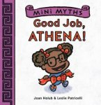 {Good Job, Athena!: Joan Holub}
