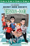 {Detention of Doom: Derek Fridolfs}