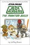 {Star Wars: Jedi Academy, The Phantom Bully: Jeffrey Brown}