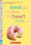 {Donut Go Breaking My Heart: Suzanne Nelson}