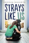 {Strays Like Us: Cecilia Galante}