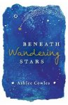 {Beneath Wandering Stars: Ashlee Cowles}