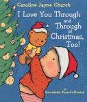 {I Love You Through and Through at Christmas, Too!: Bernadette Rossetti-Shustak}