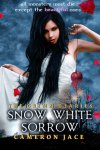 {Snow White Sorrow: Cameron Jace}