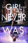 {The Girl who Never Was: Skylar Dorset}