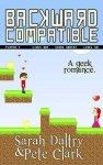 {Backward Compatible: Sarah Daltry & Pete Clark}