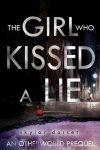 {The Girl Who Kissed a Lie: Skylar Dorset}