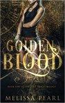 {Golden Blood: Melissa Pearl}