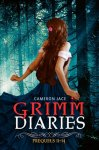 {The Grimm Diaries Prequels 11-14: Cameron Jace}