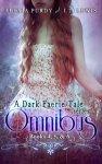 {A Dark Faerie Tale Series Omnibus Edition – Bks 4-6: Alexia Purdy}