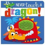 {Never Touch a Dragon: Rosie Greening}