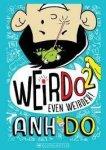 {Even Weirder! : Anh Do}