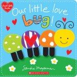 {Our Little Love Bug!: Sandra Magsamen}
