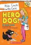 {Hero Dog!: Hilde Lysiak, Matthew Lysiak}
