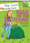{Bear on the Loose!: Hilde Lysiak, Matthew Lysiak}